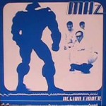 MHz - Action Figure/ Like a Switchblade
