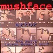 Mushface - Error/ Uno Nuevo/ Lauren Doesnt mind