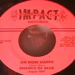 Shades of Blue - Oh How Happy/ Little Orphan Boy