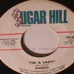 Margo - I'm a Lady/ Get Me My Crying Towel