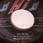 Willie Mitchell - Robbin's Nest / Six To Go
