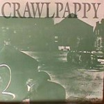 Crawlpappy - Temple Body/ Mind's Eye