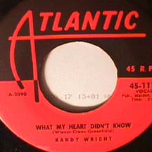 Randy Wright - What My Heart Didn't Know / Snake In The Grass