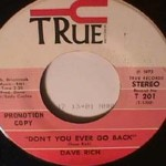 Dave Rich - Don't You ever Go Back/ I come apart