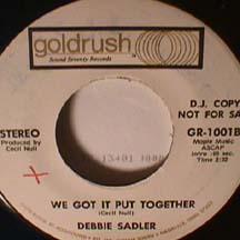 Debbie Sadler - We Got it put Together/ Closet Full of Bones