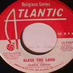 Gloria Griffin - It's Real / Bless The Lord
