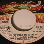 Flaming Ember - Stop the World and Let me off/ Robots