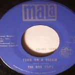 Box Tops - Turn On A Dream / Together