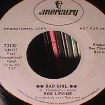 Bob Levine - Bad Girl/ You Got Me Where you want me