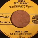 Darin D Anna - Gonna Feel Alright/ We Were Lovers