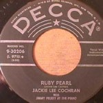 Jackie Lee Cochran - Ruby Pearl/ Mama Don't You think