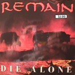 Remain - Die Alone