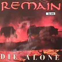 Remain - Die Alone