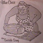 Blue Chair - Suicide Song
