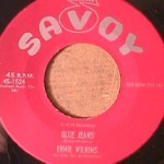 Ernie Wilkins - Blue Jeans/ Have you Ever Been Lonely