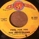 Impressions - Fool for You/ I'm Loving Nothing