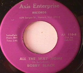 Bobby Black - Coming and Running/ All the Way Home