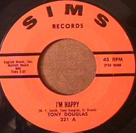 Tony Douglas - I'm Happy/ Big Ache of the Year