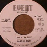 Marti Christi - Don't Cry Blue