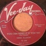 Gene Allison - Hey Hey I Love You/ You Can Mke it if you Try