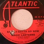 Magic Lanterns - Shame, Shame / Baby, I Gotta Go Now