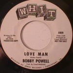 Bobby Powell - Into my Own Thing/ Love Man