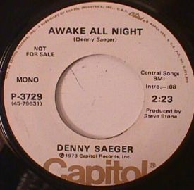 Denny Saeger - Marie is Burning Bridges/ Awake all Night
