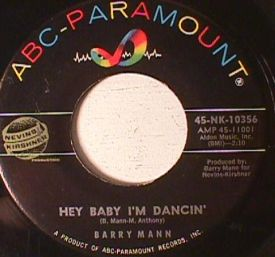 Barry Mann - Hey Baby i'm Dancing/ Like I Don't Love You