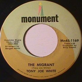 Tony Joe White - Roosevelt and Ira Lee/ Migrant