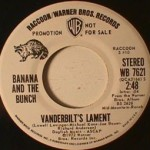 Banana and the Bunch - Vanderbilt's Lament