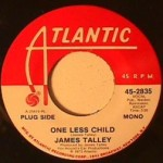 James Talley - One Less Child