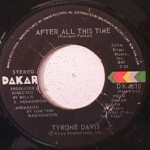 Tyrone Davis - After All this Time/ Come and Get this Ring
