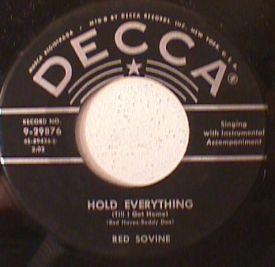 Red Sovine/ Webb Pierce - Little Rosa/ Hold Everything