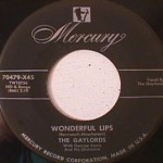 Gaylords - Pupalina/ Wonderful Lips