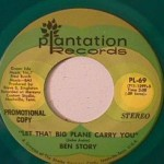 Ben Story - Let that Big Plane Carry You