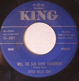 Little Willie John - Little Bit of Loving/ Will the sun shine tomorrow