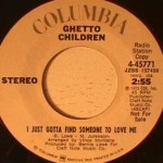Ghetto Children - I Just Gotta Find Someone to Love Me
