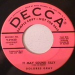 Delores Gray - Rock Love/ It may sound silly