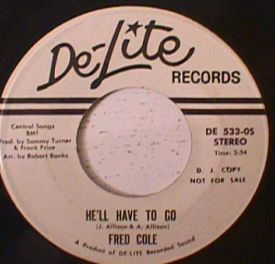 Fred Cole - He'll Have to Go