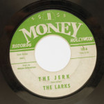 Larks - The Jerk/Forget Me