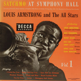 Louis Armstrong - Satchmo At Symphony Hall Vol. 1