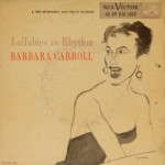 Barbara Carroll - Lullabies In Rhythm