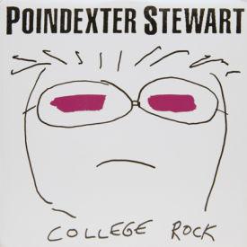 Poindexter Stewart - College Rock