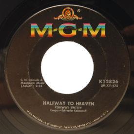 Conway Twitty - Halfway To Heaven/Danny Boy