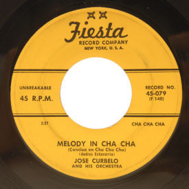 Jose Curbelo - Melody In Cha Cha/Clap Hands And Cha Cha Cha