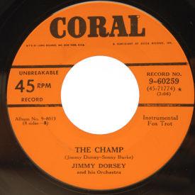 Jimmy Dorsey - The Champ/King Porter Stomp