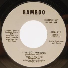 Mel And Tim - I've Got Puredee/Feeling Bad