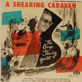 George Shearing Quintet - A Shearing Caravan