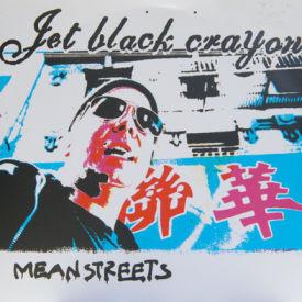 Jet Black Crayon - Mean Streets
