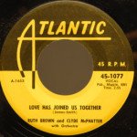 Ruth Brown & Clyde McPhatter - Love Has Joined Us Together